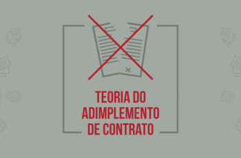 O que é a Teoria do Adimplemento Substancial do Contrato