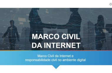 Marco Civil da Internet e responsabilidade civil no ambiente digital